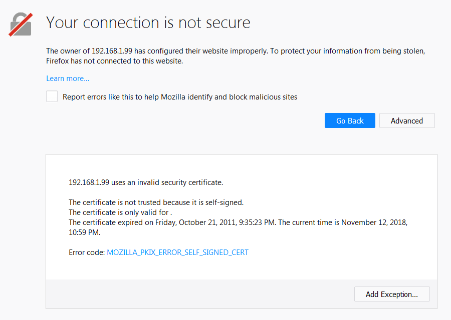 "Firefox will give you the ""your connection is not secure"" error if you have a self-signed SSL."