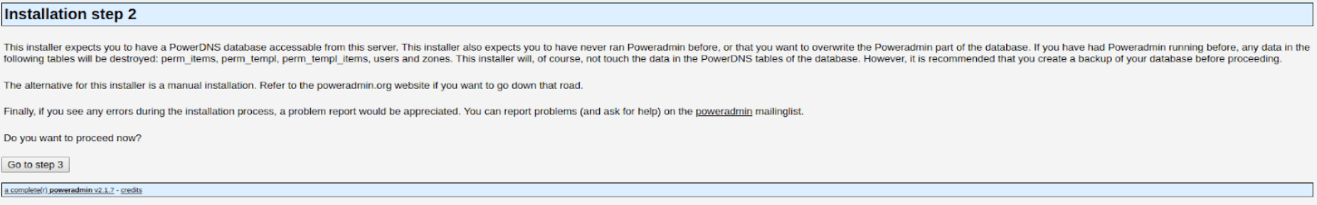 To install Poweradmin you must first acknowledge its warning.
