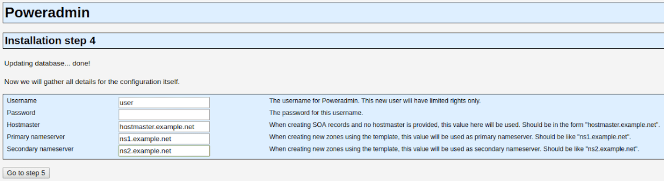 When installing Poweradmin you'll be asked to create a PowerDNS user.