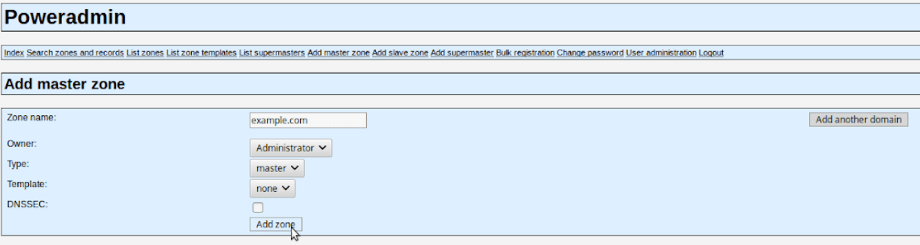 In Poweradmin you'll add a zone and state the domain name that this record pertains to.