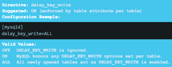 The delay_key_write directive is suggested to be set to ALL instead of ON, ensuring new tables will inherit this option.