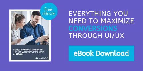 Maximize Conversions Through UI UX - eBook