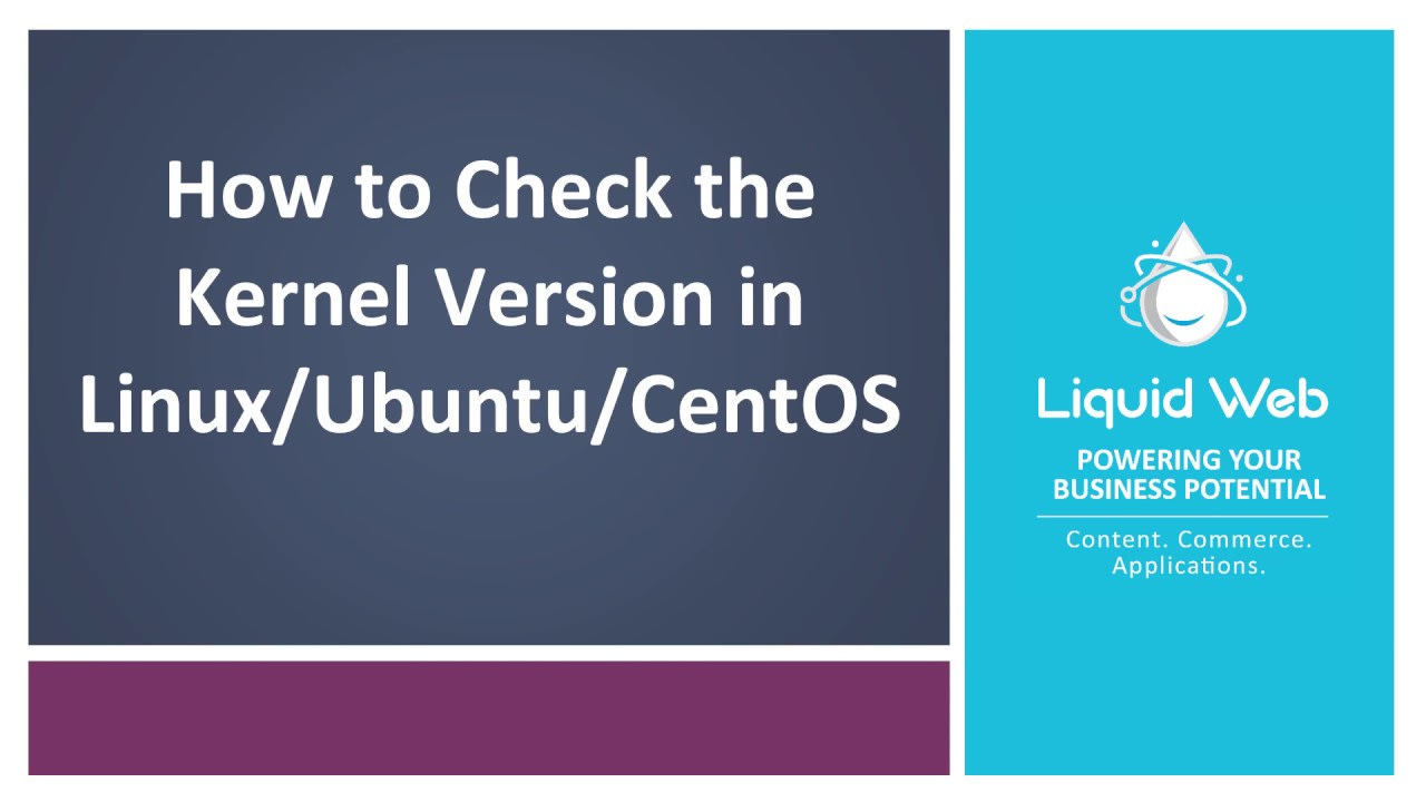 How To Check the Kernel Version in Linux / Ubuntu / CentOS