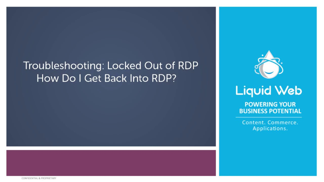 Troubleshooting: Locked Out of RDP