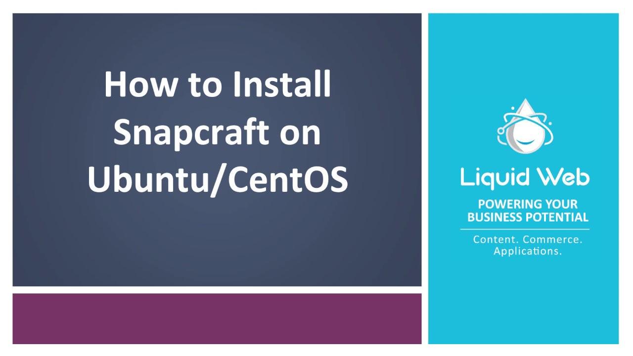 How to Install Snapcraft on Ubuntu/CentOS
