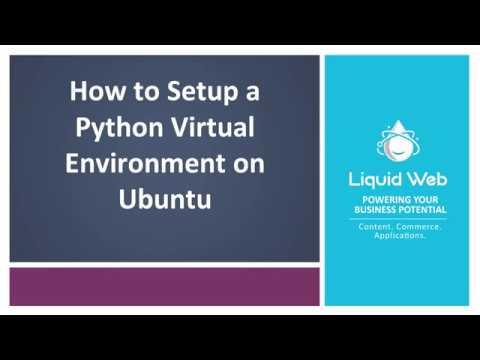 How to Setup a Python Virtual Environment on Ubuntu 18.04