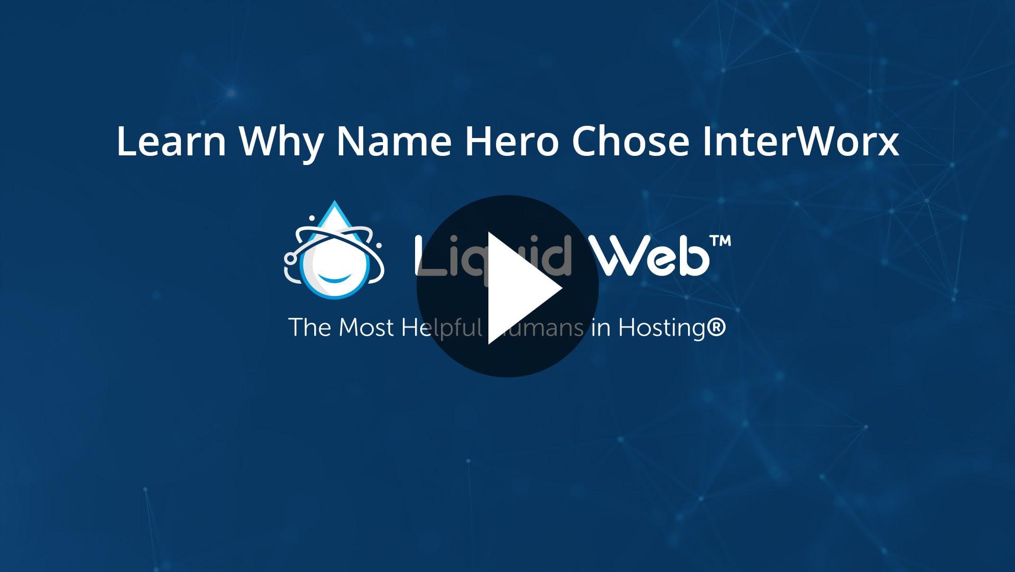 Learn Why Name Hero Chose InterWorx