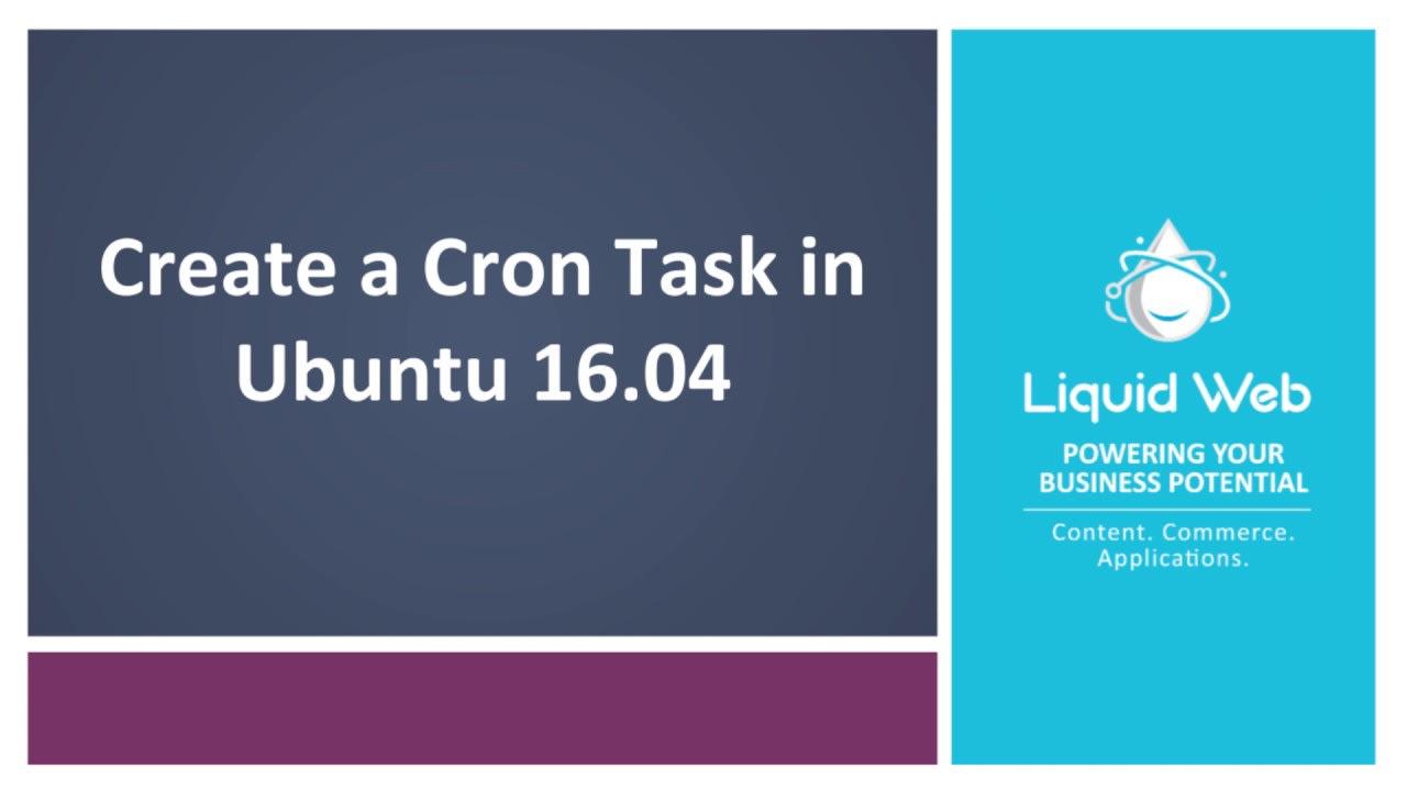 Create a Cron Task in Ubuntu 16.04