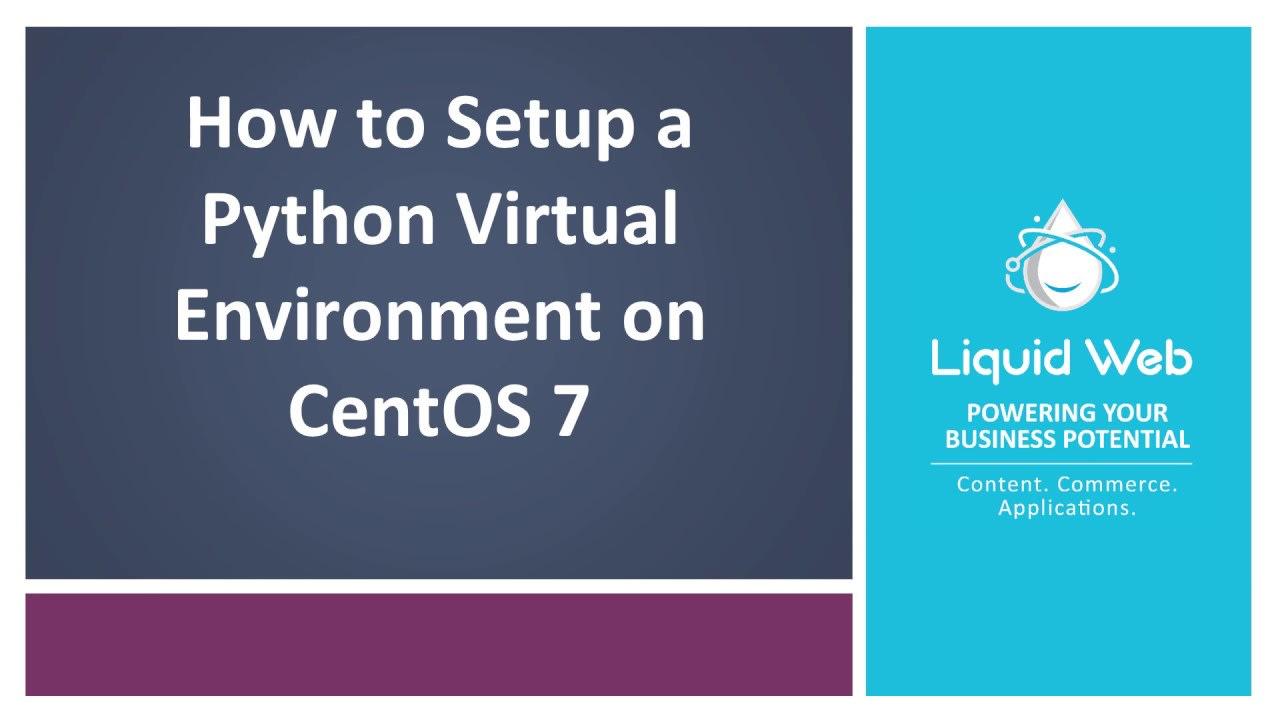 How to Set Up A Python Virtual Environment On CentOS