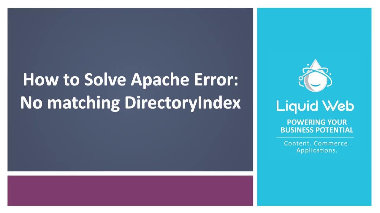 [SOLVED] Apache Error: No matching DirectoryIndex