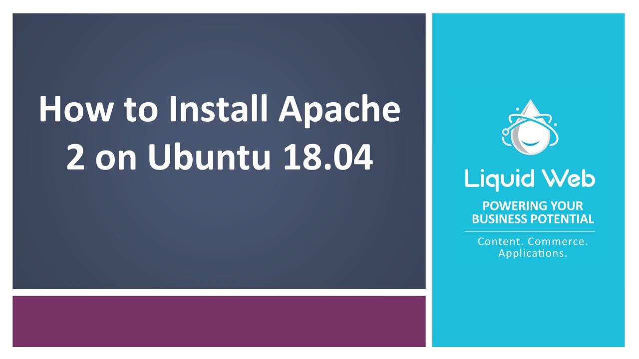 How to Install Apache 2 on Ubuntu 18.04