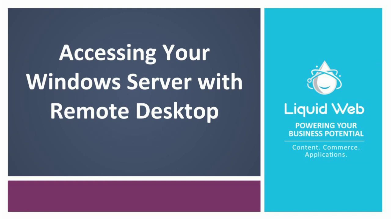 How to Access Your Windows Server Using Remote Desktop