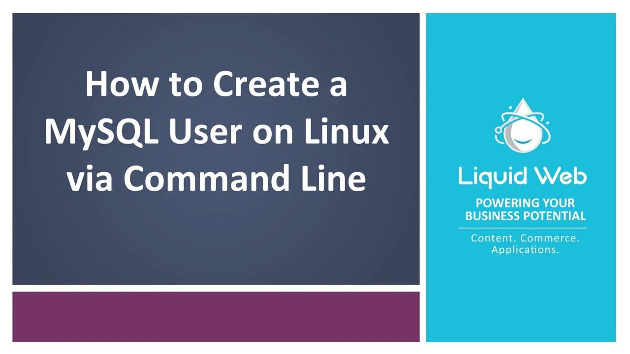 Create a MySQL User on Linux via Command Line