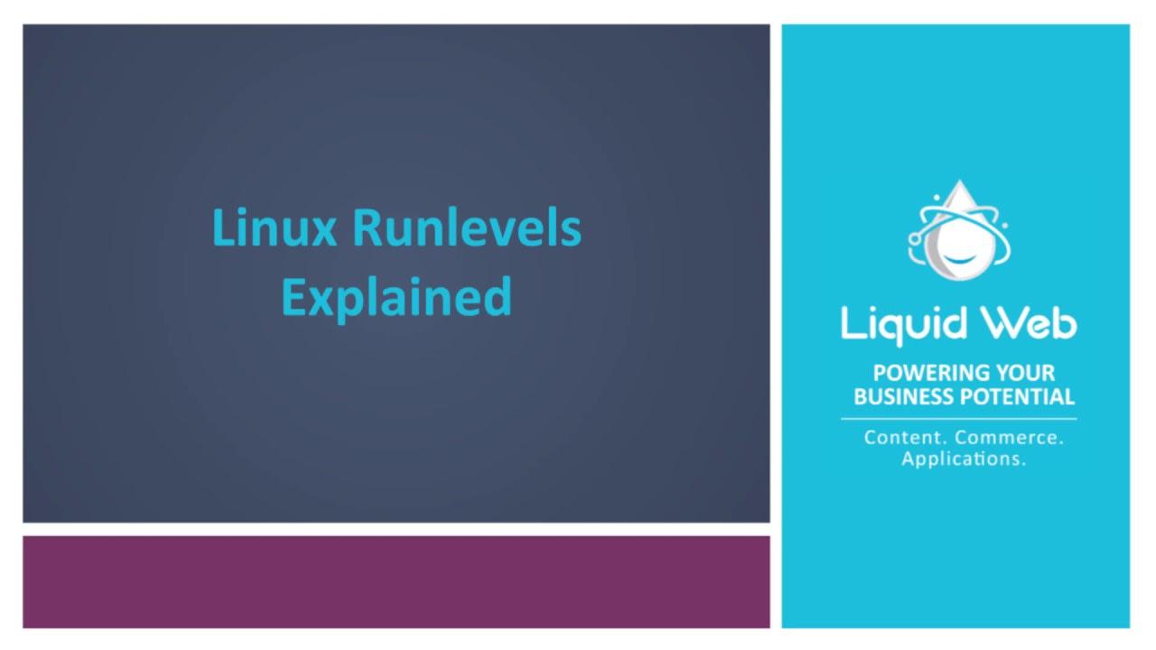 Linux Runlevels Explained