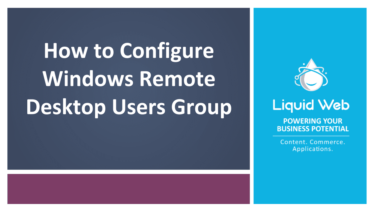 How to Configure Windows Remote Desktop Users Group