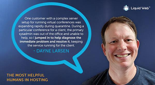 Meet a Helpful Human - Dayne Larsen