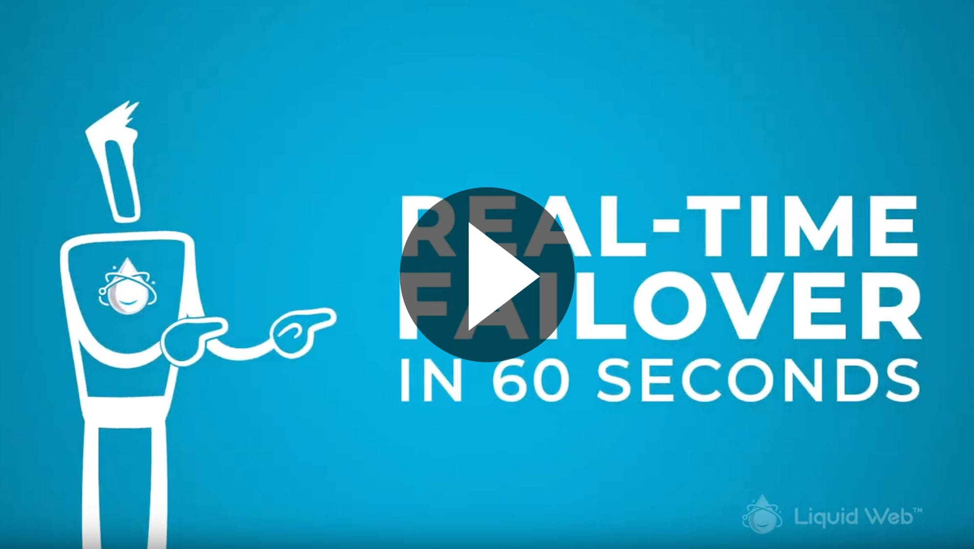 Real Time Failover in 60 Seconds
