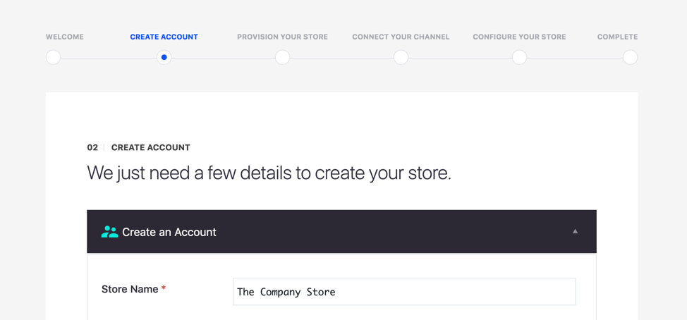 BigCommerce just needs a few details to create your store