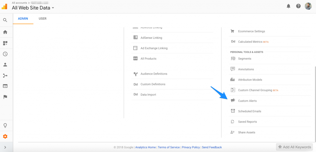 Google Analytics Custom Alerts will help technical seo - picture of where to go in admin panel. Admin - custom alerts.