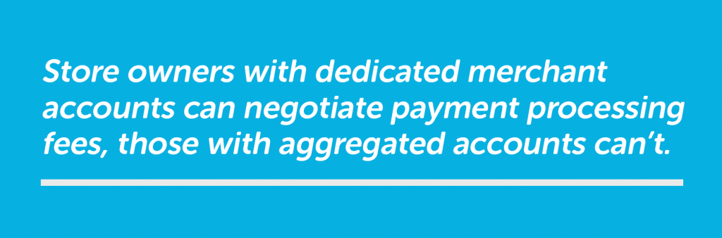 store owners can negotiate payment processing fees