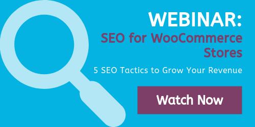 Webinar - SEO for WooCommerce