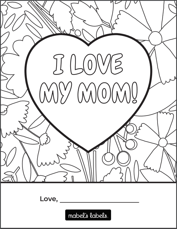 I Love My Mom Printable from Mabel's Labels