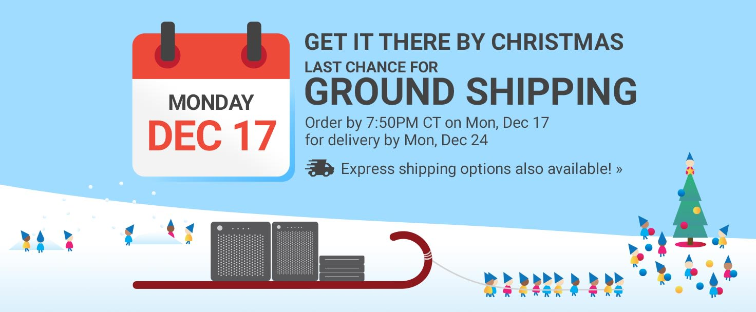 Last Chance for Ground Shipping
