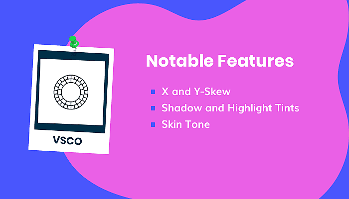 VSCO App Features