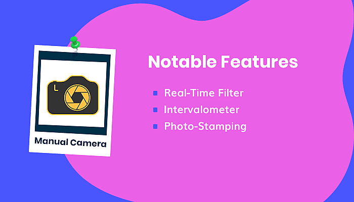 Manual Camera Features