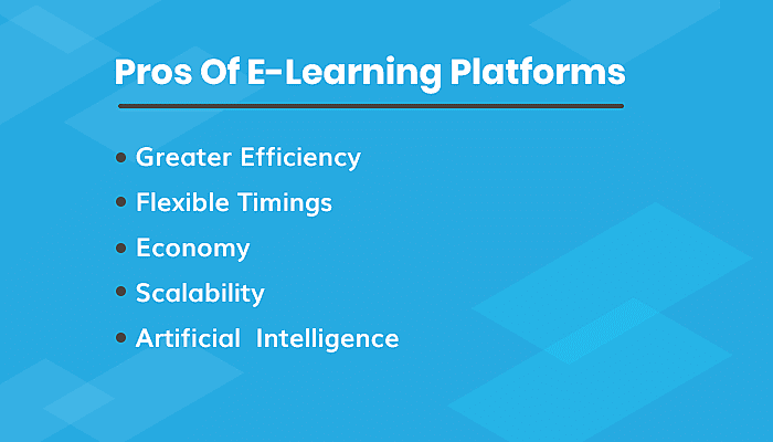 Pros Of E-Learning Platforms
