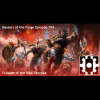 Masters of the Forge  - Ep 154 - Crusade of the Vlka Fenryka