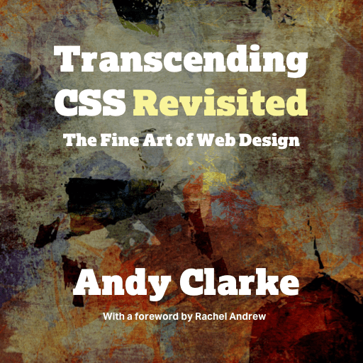 Transcending CSS Revisited