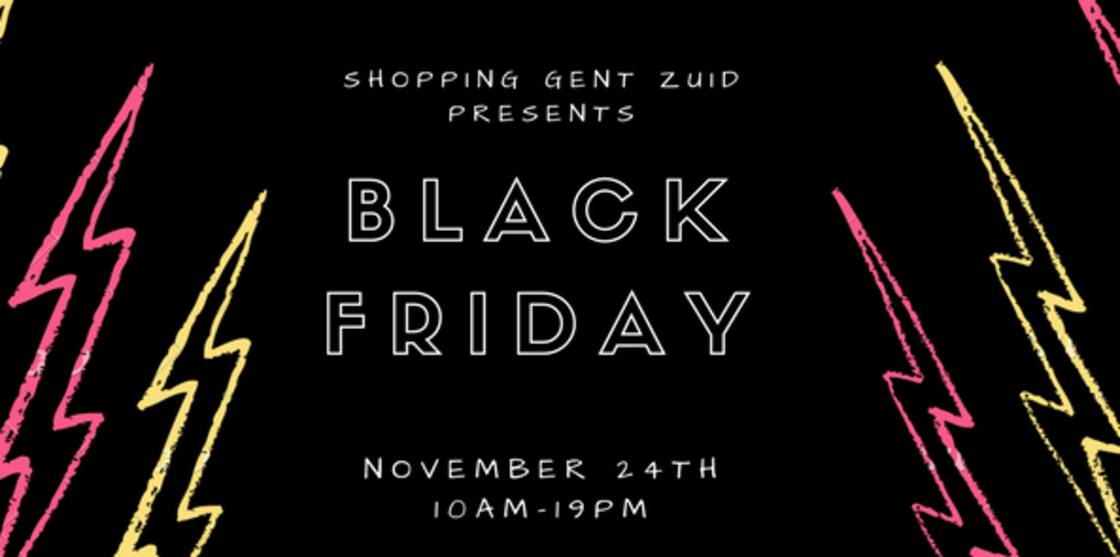 Black Friday @Shopping Gent Zuid!
