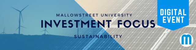 mallowstreet University Digital Investment Focus: Sustainability