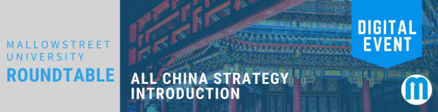 mallowstreet University Digital Roundtable: All China Strategy Introduction