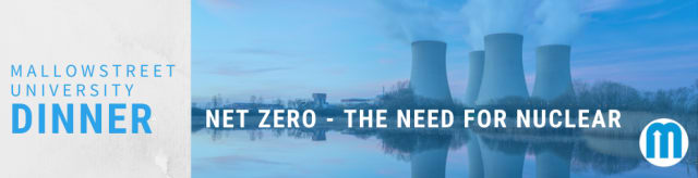 mallowstreet University Dinner: Net Zero – The Need for Nuclear