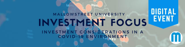 mallowstreet University Digital Investment Focus: Investment Considerations in a COVID-19 Environment - what to look out for and what questions to ask