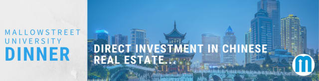 mallowstreet University Dinner: Direct Investment in Chinese Real Estate