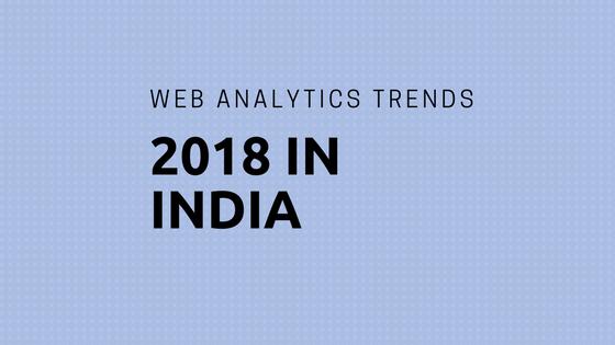 Web Analytics trends 2018