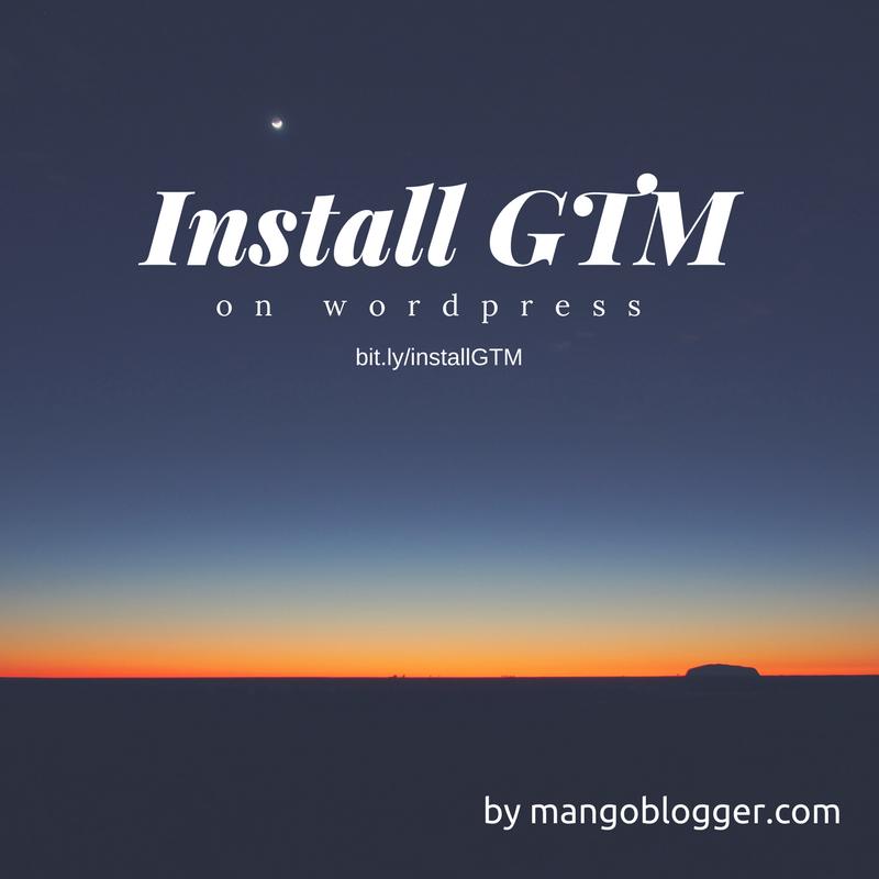 install google tag manager by mangoblogger.com