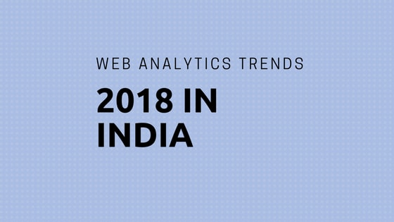 Web Analytics trends 2018
