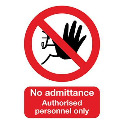No Admittance Authorised Personnel Only - 420 x 297mm - Rigid Plastic)