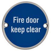 Fire Door Keep Clear - 75mm - Polished Stainless Steel)
