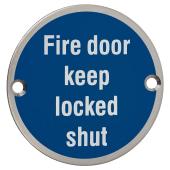 Fire Door Keep Locked Shut - 75mm - Polished Stainless Steel)