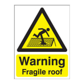 Warning Fragile Roof - 420 x 297mm)