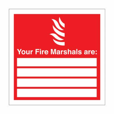Your Fire Marshalls Are - 200 x 200mm - Rigid Plastic