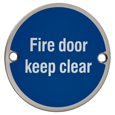 Fire Door Keep Clear - 75mm - Polished Stainless Steel