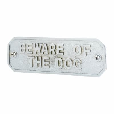 Gate Sign - Beware Of The Dog - Chrome