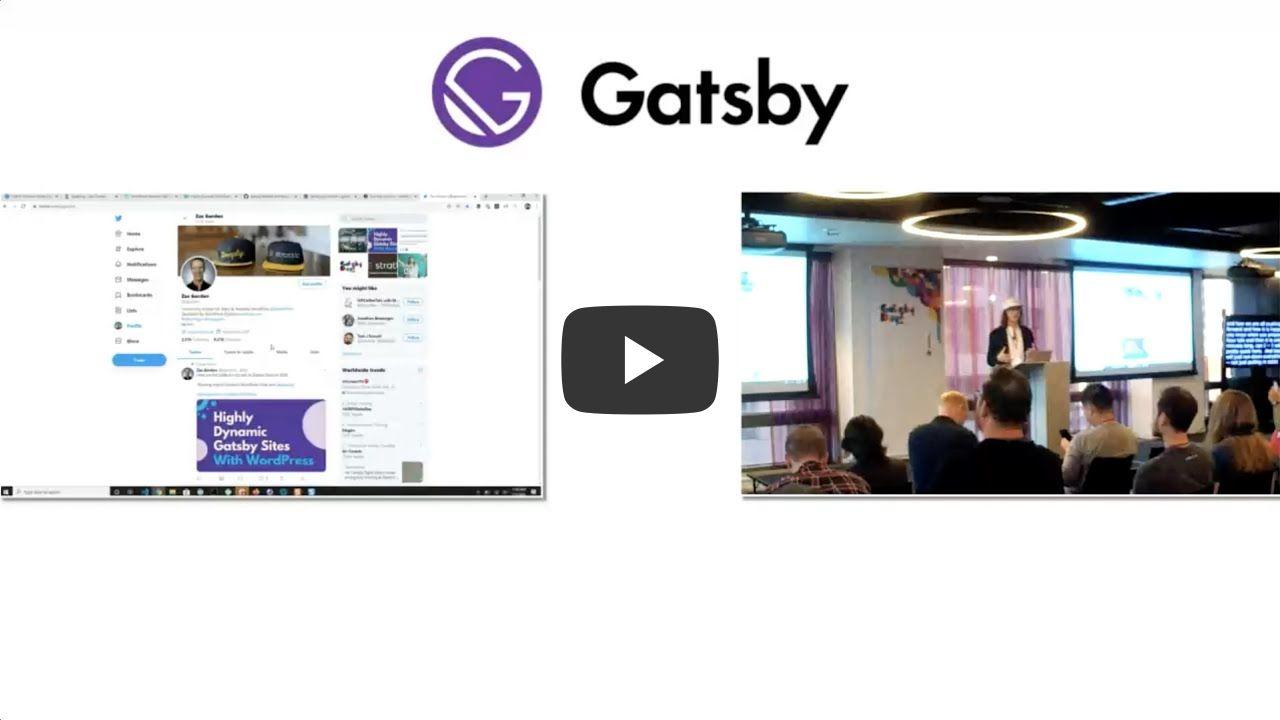 Gatsby Days LA Video 4: Using Gatsby to Build Highly Dynamic WordPress Sites, with Zac Gordon