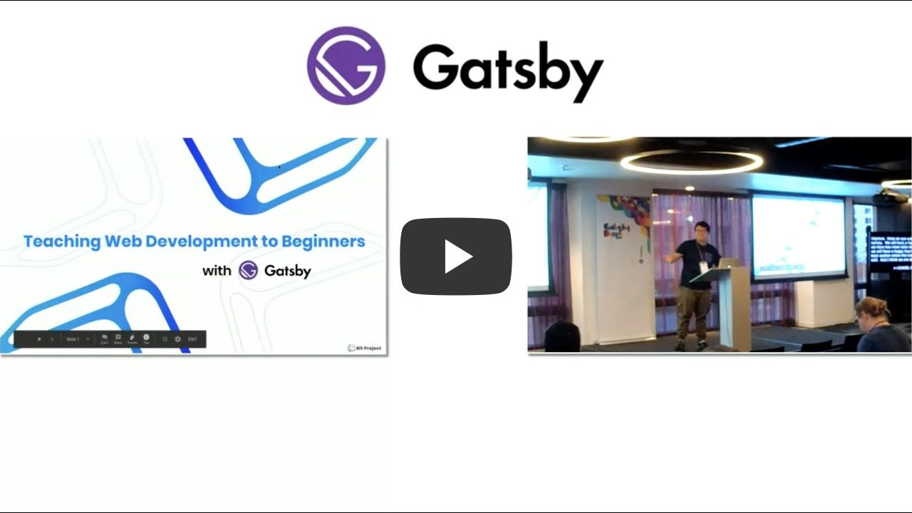 Teaching Web Development to Beginners with Gatsby.js - Daniel Kim - Gatsby Days LA 2020